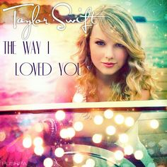 Taylor Swift The Way I Loved You cover made by Pushpa