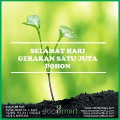 Selamat Hari Gerakan Satu Juta Pohon  By. ecoSmart HUB