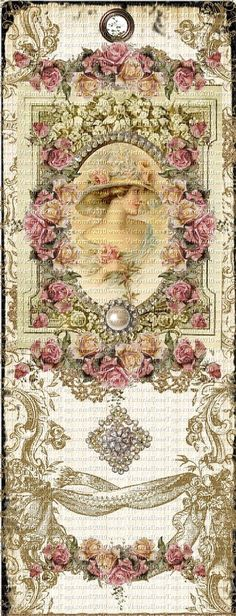 Antique Style Shabby Grunge Bookmark Bella Rosa You Print Vintage Tags, Vintage Paper, Vintage Girls, Printable Art, Printables, Romantic Roses, Decoupage, Card Tags, Mixed Media Art