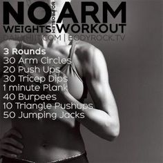 No Weights No Problem Arm Workout by valarie