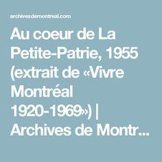 Au coeur de La Petite-Patrie, 1955 (extrait de «Vivre Montréal 1920-1969»)   Archives de Montréal Boarding Pass