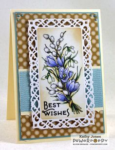 Bloomin' Wonderful stamp set by Power Poppy, card design by Kathy Jones.