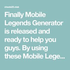 Finally Mobile Legends Generator is released and ready to help you guys. By using these Mobile Legends Tool you can now easily get as much Points and Ticket as you want. Try it now!