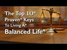 The Top 10 Keys To A Balanced Life, Episode 1, Clip 3