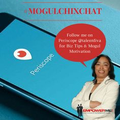 Catching me sharing tips on how to grow your empire during the #MogulChixChat on #Periscope  http://periscope.tv/talentdiva