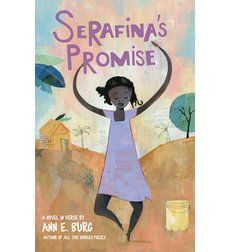 Serafina's Promise by Ann E. Burg Grades 4 & up Told in free verse poetry, this powerful book is a testament to the power of hope and love. Serafina faces many obstacles on her way to bec… Great Books, New Books, Mother Daughter Book Club, Future Daughter, Daughters, Summer Reading Lists, Chapter Books, Book Lists, Book Review