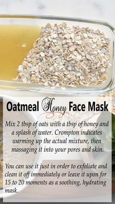 Use on Your Face With a Homemade Oatmeal Honey Face Mask - ★★★★★ - Oatmeal also constitutes a great exfoliator or even mask. Mix 2 tbsp of oats with a tbsp of honey a - Oily Skin Remedy, Dry Skin Remedies, Oatmeal Face Mask, Mask For Dry Skin, Avocado Face Mask, Honey Face Mask, Homemade Oatmeal, Moisturizer For Oily Skin, The Oatmeal