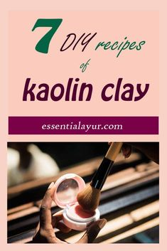 Types of kaolin clay