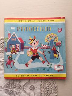 Pinocchio - A Sugar Plum Story Book - 1953 Vintage Children's Coloring Book Ephemera Vintage Children's Books, Vintage Postcards, Lazy Sunday, Pinocchio, Vintage Labels, Vintage Advertisements, Ephemera, Childrens Books, Coloring Books