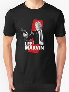 Lee Marvin movie film star cinema legend cult classic actor badass cat ballou the professionals the dirty dozen point blank hell in the pacific monte walsh the killers the man who shot liberty valance prime cut paint your wagon the big red one clint eastwood charles bronson burt lancaster paul newman T-Shirt Design von adriangemmel