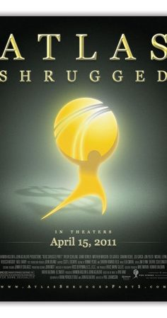 Atlas Shrugged: Part I (2011) - IMDb