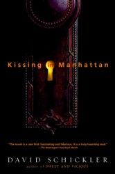 One of my all-time favorite books. Kissing in Manhattan by David Schickler