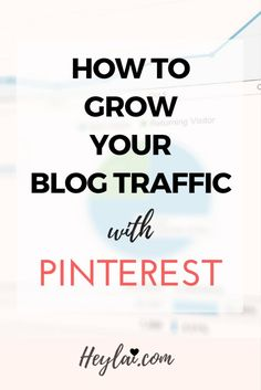 Learn how to grow your blog traffic using Pinterest. One of the top source for many bloggers.
