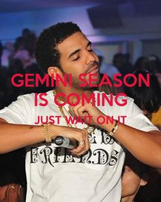 GEMINI SEASON IS COMING JUST WAIT ON IT Poster | Juan | Keep Calm ...