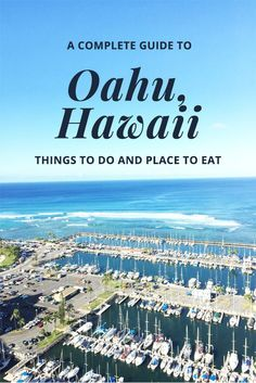 A Complete Guide to Oahu, Hawaii: See The North Shore, East Side, West Side, Honolulu + Waikiki with this complete Oahu, Hawaii itinerary: Best Places to Eat + Things to Do.
