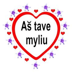 """I love you"" in Lithuanian"