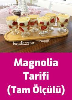 Magnolia Tarifi (Tam Ölçülü)