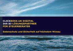CLICKBOXX.UK DIGITAL BI-Lösungspartner für Steuerberater  Datenschutz und Sicherheit auf höchstem Niveau. beratung@clickboxx.uk