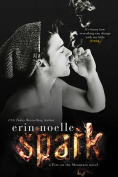 TRAILER REVEAL - SPARK by ERIN NOELLE + EXCERPT + GIVEAWAY!!!