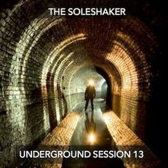 Underground Session 13 by The Soleshaker