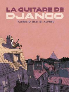 La guitare de Django Fabrizio Silei (Auteur) Alfred (Illustration) Paru le 2 avril 2014 Album jeunesse dès 6 ans (broché)