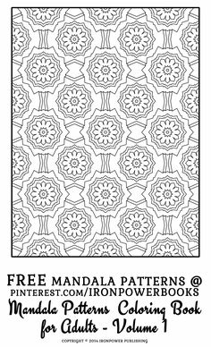FREE Mandala Pattern Coloring Pages for Adults | Intricate Mandala Designs to color for Adults | This is FREE from the paperback copy at http://www.amazon.com/Mandala-Pattern-Coloring-Adults-Patterns/dp/1499315333 - Mandala Pattern Coloring Pages for Adults - Volume 1 | It will be awesome to share your colored works with us! Follow @ironpowerbooks for more free Coloring Pages everyday!!
