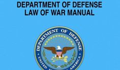 New Pentagon manual declares journalists can be enemy combatants http://sumo.ly/88oI dod-law-of-war-manual_c0-59-541-374_s561x327