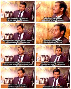 Life Hacks by Tom Haverford:  Keep your vocabulary interesting.