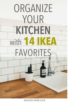 These are my favorite 14 kitchen organization products from IKEA for getting my kitchen clutter free and functional. There's probably more but these are all pretty affordable too! #ikeahacks #ikeakitchen #ikeaorganizationideas #ikea #kitchenorganizationideas
