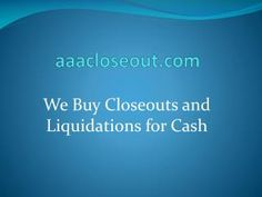 Closeout buyer| Toys closeouts| Overstock Buyers| Closeout Liquidators