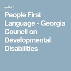 People First Language - Georgia Council on Developmental Disabilities