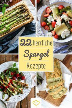 Gedämpft, gebraten, gebacken oder kurz und knackig blanchiert – auf dich warten 22 Ideen für echte Spargel-Lover.