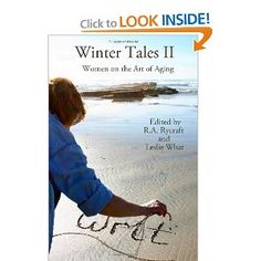 Winter Tales II: Women on the Art of Aging