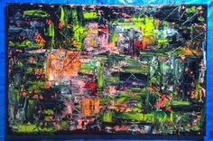 Abstract Oil Painting #abstract #mypainting #oil #abstractacrylic 16.05.2016г.