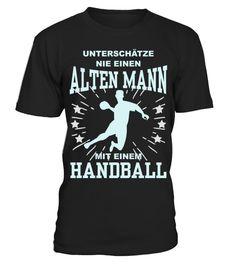 # Unterschätze nie einen alten Mann mit Handball .  Wenn du auch Handball liebst wie ich dann wirst du dieses Design lieben. Perfekt für alle Handballer.funny, handball, shirt, handball, handball, live, handball, shirt, spruch, handball, spruch, handballer, handballspieler, handballspielerin, mann, shirt, handball, sport, shirt, sprüche, handball