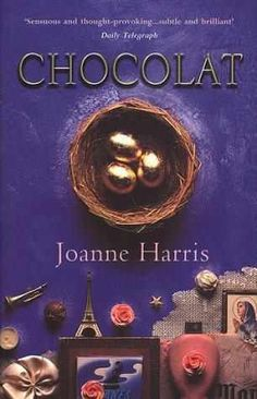 Chocolat by Joanne Harris - just finished this, beautiful, dark and beautiful