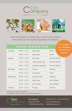 SHARE & LIKE! Vanaf 19 november begin ik met yogales geven bij Zen Company in Almere poort. Zen Company heb een nieuw programma met een veelvoud aan keuze in yoga lessen. Kijk hieronder naar het programma en natuurlijk wil ik jouw daar graag zien.