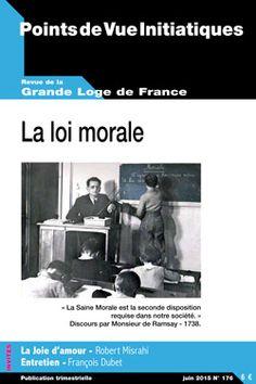 Points de Vue Initiatiques N°176 : «La loi Morale»