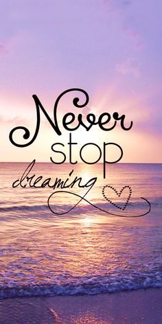 Never stop dreaming motivationalquotes . - Stop DisneyWallpapersQuotes motivationalquotes - From my HoMe, DisneyWallpapersQuotes dreaming HoMe motivationalquotes stop 729442470882702569 Phone Wallpaper Quotes, Quote Backgrounds, Cute Wallpaper Backgrounds, Pretty Wallpapers, Wallpaper Iphone Cute, Disney Phone Backgrounds, Interesting Wallpapers, Unique Wallpaper, Emoji Wallpaper