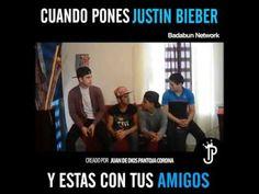 Cuando pones Justin Biber y estas con tus amigos - Juan De Dios Pantoja