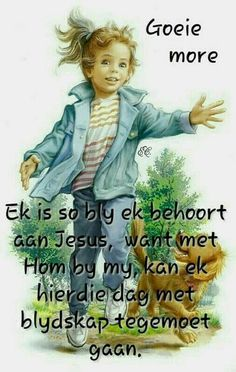 Discover recipes, home ideas, style inspiration and other ideas to try. Good Morning Wishes, Day Wishes, Good Morning Quotes, Jesus Quotes, Bible Quotes, Lekker Dag, Afrikaanse Quotes, Goeie More, Godly Man