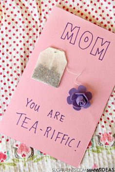 Mothers Day You Are Tea Riffic Card Grandma BirthdayDiy Birthday Gifts