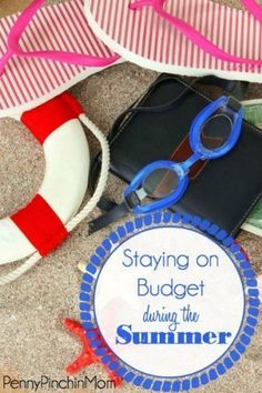 When summer comes, it is easy for the budget to get blown away......but we have tips to help you avoid that from happening!!!