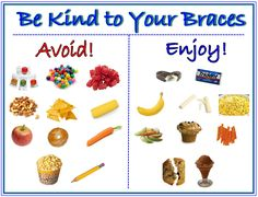 Be Kind to Your #Braces chart: Foods to avoid/enjoy when you have braces. Find more ideas at www.MetalMouthMedia.net.