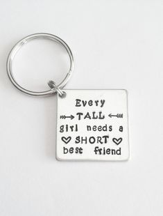 Short and Tall Best Friend's Keychain by Eight9Designs on Etsy, $9.00 @Casey Bishop