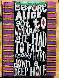 Before Alice got to Wonderland she had to Fall Pretty Hard down a deep hole - Art Journal Page by Jolene Eborn | by artbyjoleneeborn