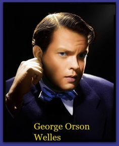 "George Orson Welles,  was an American actor, director, writer and producer who worked in theater, radio and film-Born: May 6, 1915, Kenosha, Wisconsin, United States. Died: October 10, 1985, Hollywood, Los Angeles, California, United States. the 1938 broadcast ""The War of the Worlds"", one of the most famous in the history of radio; and in film, Citizen Kane (1941), consistently ranked as one of the all-time greatest films. Photo Colourised by Pearse"