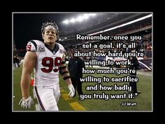 jj watt inspirational quotes - Google Search