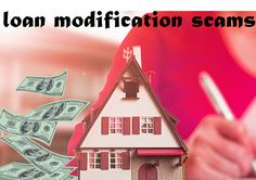DC Fawcett Real estate – Loan Modification Scams  When a company or an individual asks for a fee to work with one's lender to modify one's loan and do nothing to save one's home from foreclosure, it is called as a Loan Modification Scams.