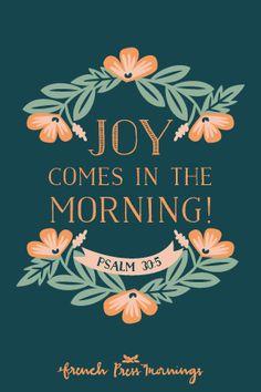 French Press Mornings - Psalm 30:5 #encouragingwednesdays #fcwednesdaywisdom #quotes